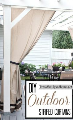 DIY Striped Outdoor Curtains. I want to make these for my pergola.