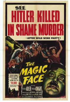 The Magic Face (1951) Stars: Luther Adler, Patricia Knight, William L. Shirer ~ Director: Frank Tuttle