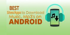 Looking for the Best Music downloader apps and websites to download Free Music or mp3 songs leaglly?