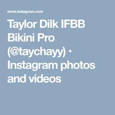 Taylor Dilk IFBB Bikini Pro (@taychayy) • Instagram photos and videos