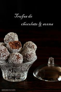 trufas-avena Kitchen Recipes, Cooking Recipes, Small Desserts, Best Cookie Recipes, Eat Dessert First, Sin Gluten, Truffles, Bakery, Food And Drink
