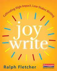 Joy Write by Ralph Fletcher review