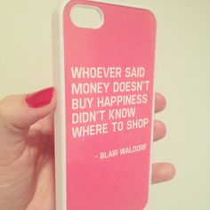 Custom made) funny iphone cases, iphone cases quotes, girl cases, Iphone Cases Quotes, Funny Iphone Cases, Iphone 7 Plus Cases, Disney Cute, Money Doesnt Buy Happiness, Blair Waldorf Gossip Girl, Girl Cases, Shopping Quotes, Pink Iphone