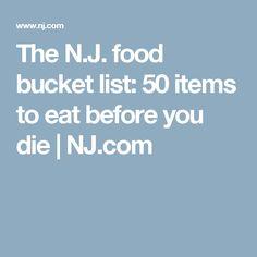 The N.J. food bucket list: 50 items to eat before you die   NJ.com