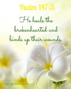God Heals Our Wounds  www.wendywoerner.com #encouragement #faith #freeprintable  God is our Healer, Jehovah Rapha.