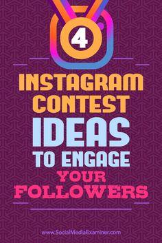 4 Instagram concours idées pour engager vos suiveurs par Michael Georgiou sur Social Media Examiner.