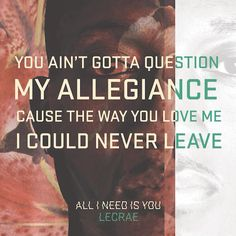 All I Need Is You // Anomaly // Lecrae