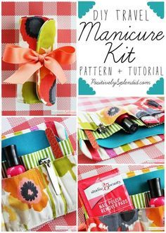 DIY Travel Manicure Kit Sewing Pattern and Tutorial by Positively Splendid - A terrific handmade gift idea!