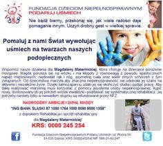 http://www.podarujusmiech.org/pl/podopieczni/393-magdalena-maternicka-potrzebuje-rodkow-na-dalsz-rehabilitacj.html