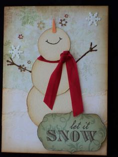 Let It Snow  By: Sarahmacnificent (25-Oct-11) Description: 2/50 for the 2011 Christmas Card Challenge. DIY snowman with 2 snowflakes.