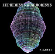 Euphemisms & Aphorisms   Alluste