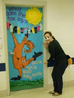 """My Dr. Seuss themed door this week: """"Fox in Socks"""" meets """"What does the Fox say?"""" ... He says """"socks"""" in case you didn't know!"""