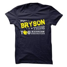 If your name is BRYSON then this is just for you - #workout shirt #sweatshirt organization. BUY IT => https://www.sunfrog.com/Names/If-your-name-is-BRYSON-then-this-is-just-for-you-29594758-Guys.html?68278