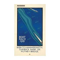 """""""Boat Race 'Book To Hammersmith, Chiswick Park or Putney Bridge', from: 'London Underground Transport Museum', (Gb.) - Graphic and Deco Illustration by Charles Paine (b. Chiswick Park, London Transport Museum, London Poster, Railway Posters, Pub, Vintage London, London Underground, Advertising Poster, Vintage Travel Posters"""