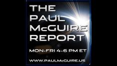 02/14/17 | AMERICA: A NATION UNDER SECRET SIEGE | PAUL McGUIRE. Try starting at the 45-50 minute part...IF you have some knowledge of end times...