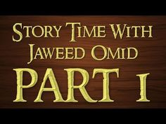 Story Time With Jaweed Omid - HARAM MOVIES