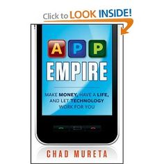 """App Empire: Make Money, Have a Life, and Let Technology Work for You (Kindle Edition) newly tagged """"iphone"""" Mobile App Games, Make Money Online, How To Make Money, Kindle, Empire, Build An App, Computer Technology, App Development, Internet Marketing"""
