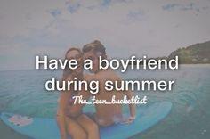 Have a boyfriend during summer❤