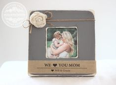 Mother's Day Personalized Picture Frame Gift We Love You Mom From Kids Grandchildren Daughter Son