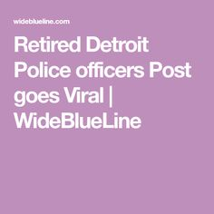 A Retired Detroit Officers post goes viral in the light of all the negative stories about Police a worthy read. Thin Blue Line Decal, Police Life, Warrior Quotes, Stuff And Thangs, Criminal Justice, Police Officer, Detroit, Law Enforcement, Blue Lines