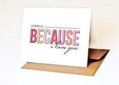 Romantic Valentine Card Anniversary Card  // BECAUSE by PeraPress, $4.00