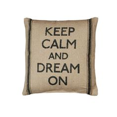 Vintage Sack Pillow - Keep Calm & Dream On