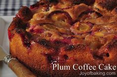 Plum Coffee Cake Recipe. No butter just yogurt and oil.