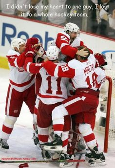 I didn't lose my heart to one guy, I lost it to a whole hockey team.