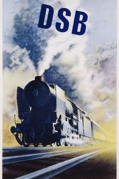 Aage RASMUSSEN – Vintage poster – DSB, the Dänische StaatsBahnen is the National railways company from Denmark. A great steamer locomotive by Aage Rasmussen Retro Poster, Art Vintage, Poster Ads, Advertising Poster, Vintage Travel Posters, Vintage Ads, Train Posters, Railway Posters, Train Art