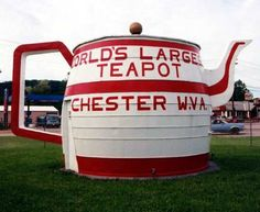 Tea Pot Location: At the Chester exit off of Rt 30. Hancock Co - WV