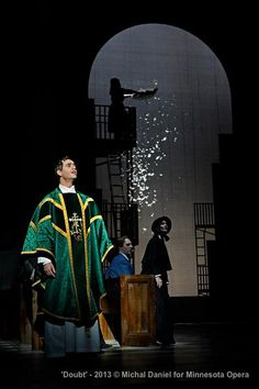 The world premiere of Doubt by the MN Opera (follow the link for a discount ticket offer)