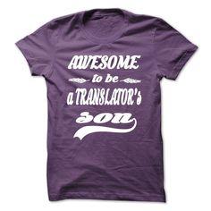 (Top Tshirt Brands) AWESOME TO BE A TRANSLATORS SON [Tshirt design] Hoodies Tee Shirts