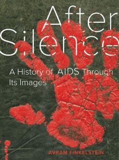 After Silence by Avram Finkelstein, available at Book Depository with free delivery worldwide.