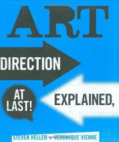 Art Direction Explained, At Last! by Steven Heller http://www.amazon.com/dp/1856696243/ref=cm_sw_r_pi_dp_hdFfvb0FP3M63