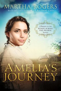 Amelia's Journey by Martha Rogers