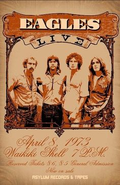 The Eagles Concert Poster The Eagles, Eagles Band, Eagles Live, Poster Retro, Vintage Concert Posters, Tour Posters, Band Posters, Pop Rock, Rock N Roll