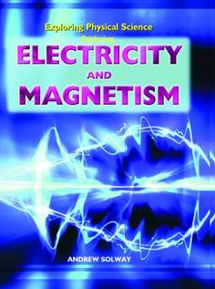 Powerful force -- Charged or flowing -- Circuits and batteries -- Household power supply -- Magnetic attraction -- Magnetic electricity -- Energy for electricity -- Electric past and future. Science Electricity, Simple Circuit, Electrical Energy, Science Curriculum, Physical Science, Children's Literature, Student Learning, Physics, Magnets