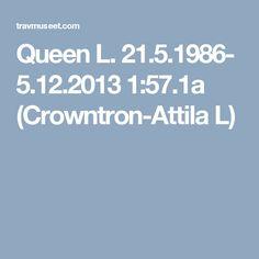 Queen L.  рыж. коб. ам. 21.5.1986- 5.12.2013 1:57.1a (Crowntron-Attila L). Победительница призов: Prix de Belgique (дважды), Prix d'Amérique, Prix de France .