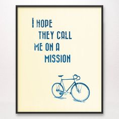 I Hope They Call Me on a Mission Art Print by poprocksdesign,