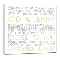 Put your wedding vows on canvas! Such a great piece to have for your very first home together!