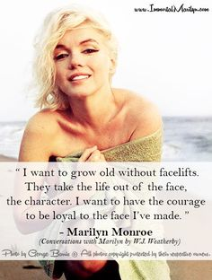 Marilyn Monroe Quote - Facelifts
