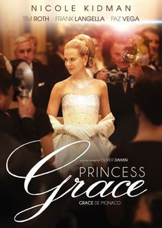 Grace of Monaco- Nicole Kidman as Grace Kelly