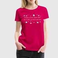 Lustiger T-Shirt Spruch mit Einhorn T-Shirts - Frauen Premium T-Shirt