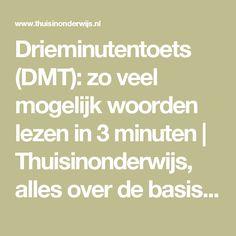 Drieminutentoets (DMT): zo veel mogelijk woorden lezen in 3 minuten | Thuisinonderwijs, alles over de basisschool