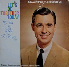 """Mister Rogers - """"Let's Be Together Today"""" album Tv Theme Songs, Bad Album, Fred Rogers, Tv Themes, Vinyl Cd, Boy Meets Girl, Vinyl Cover, Cover Art, Cd Cover"""