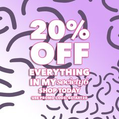20% off everything in my #Society6 store with the code: GETART20 - until Midnight PT! (8pm NZST)
