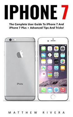 iPhone The Ultimate Apple iPhone 7 User Manual - Discover Amazing Hacks To Master Your iPhone 7 Now! (iPhone 7 Phone Case, iPhone 7 User Guide, iPhone 7 Manual) , iPhone The Ultimate Apple iPhone 7 User Manual - Discover Amazing Hacks To Master Your Iphone 6 Hacks, Iphone 7 Phone Cases, Best Iphone, Apple Iphone, User Guide, Vulnerability, Iphone 7 Plus, Verify, Apples