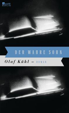 [5 lesen 20] Der wahre Sohn – Olaf Kühl