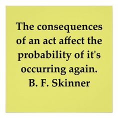 B F Skinner Quote Poster - Custom Posters - Design Your Own Wall. Psychology Quotes, School Psychology, Color Psychology, Personality Psychology, Psychology Resources, Psychology Careers, Health Psychology, Behavior Quotes, Applied Behavior Analysis