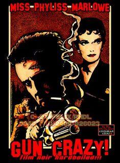 Gun Crazy! Love the film noir posters!